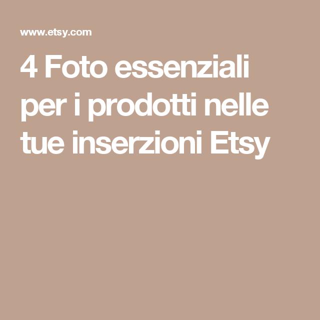 4 Foto essenziali per i prodotti nelle tue inserzioni Etsy
