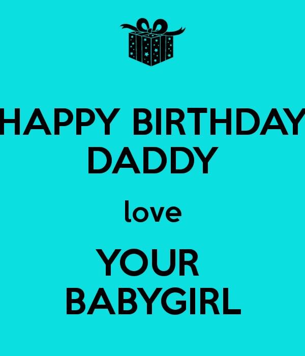 HAPPY BIRTHDAY DAD I Am Your Girl Thank
