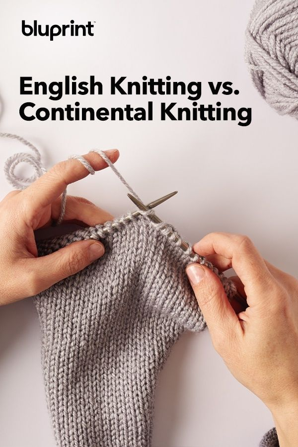 English vs. Continental Knitting Styles and Why You Wanna Use Both