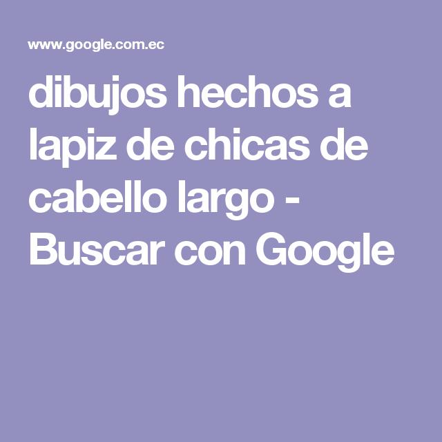 dibujos hechos a lapiz de chicas de cabello largo - Buscar con Google