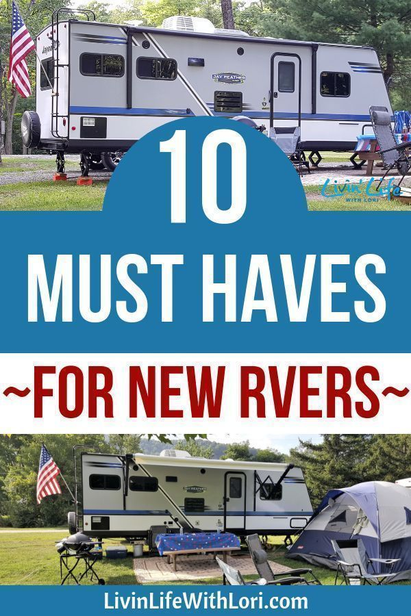 10 RV Essential Must Haves New RVers Need For Their First Trip | Livin' Life With Lori