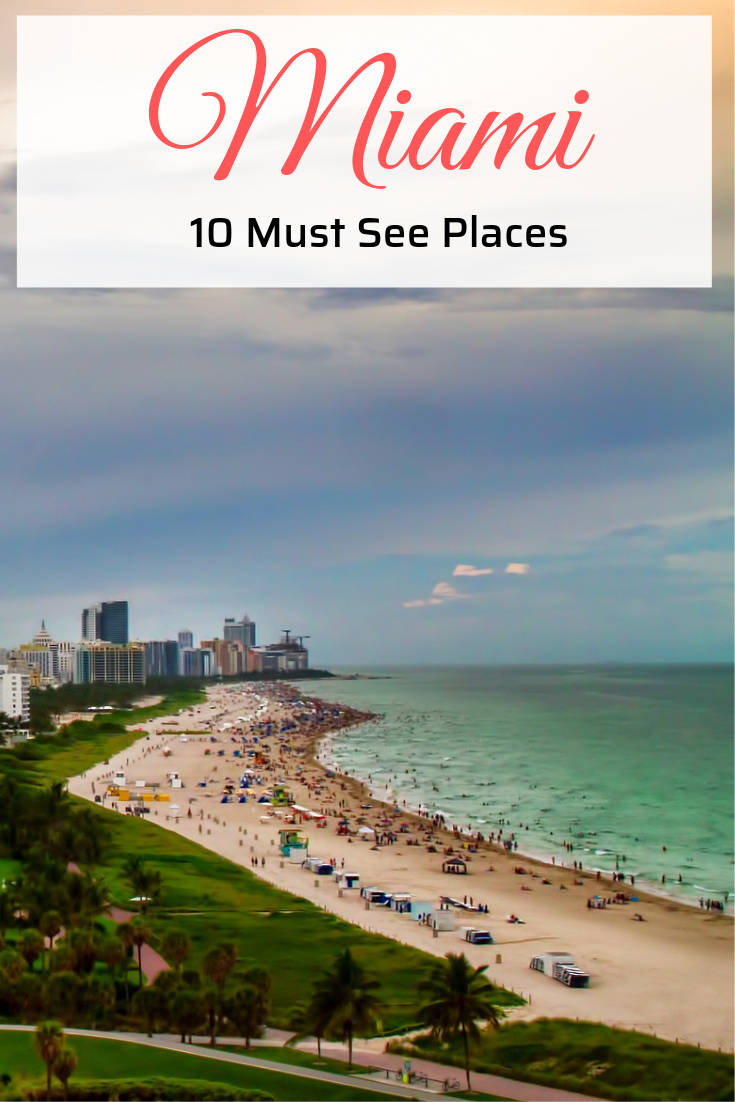 10 Top Must Visit Tourist Attractions In Miami Miami Travel Cool Places To Visit Singles Holidays