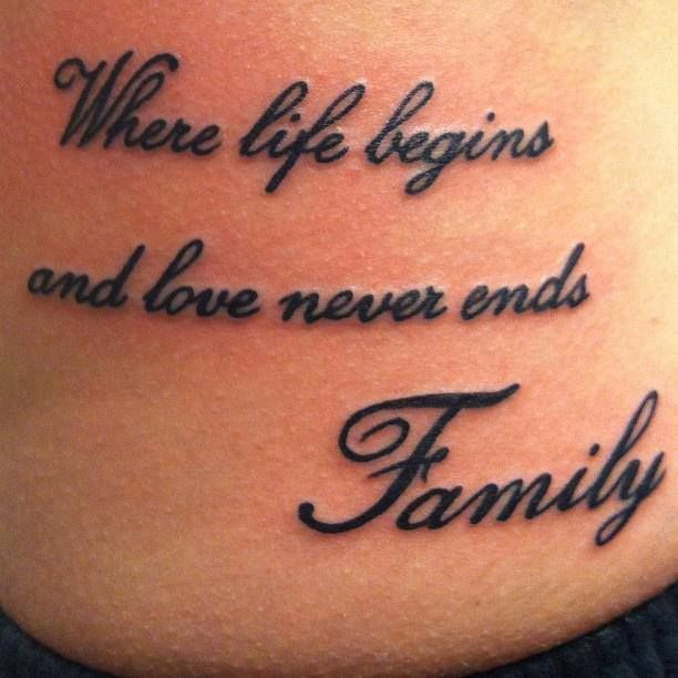 Where life begins and love never ends... Family.