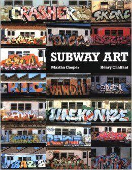 Subway Art: Martha Cooper, Henry Chalfant: 9780805006780