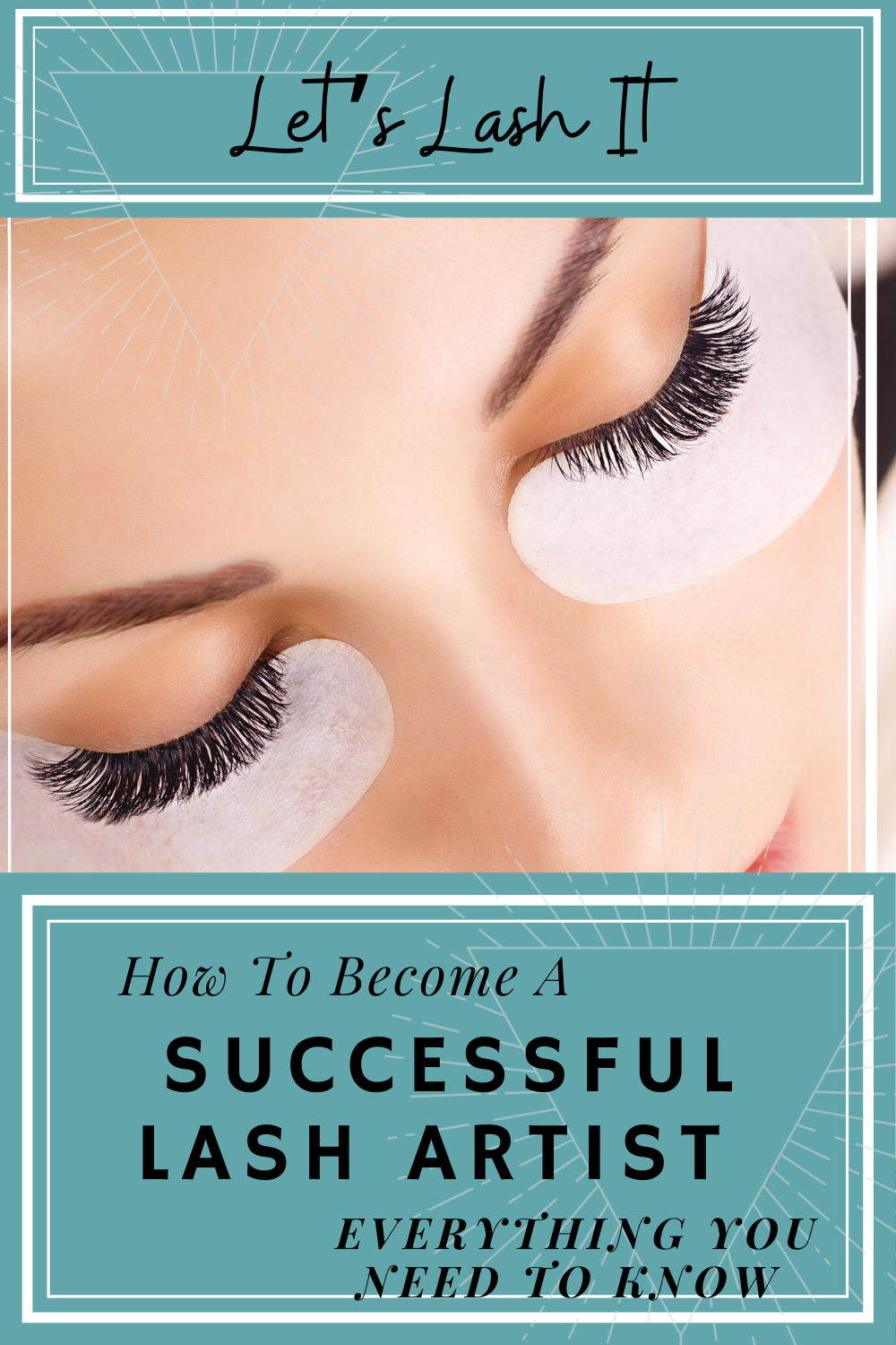 How To Start A Lash Business In 2020 Lash Artist Lashes How To Become