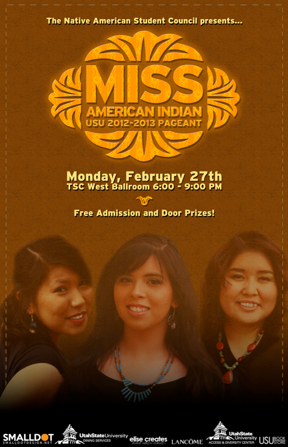 Miss American Indian USU Pageant flyer by SmallDot Design