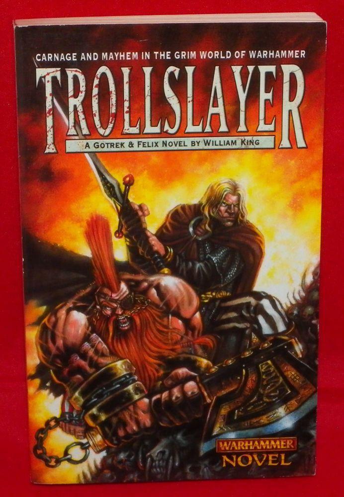Gw trollslayer by william king a gotrek felix novel warhammer gw trollslayer by william king a gotrek felix novel warhammer fantasy book 1 fandeluxe Image collections