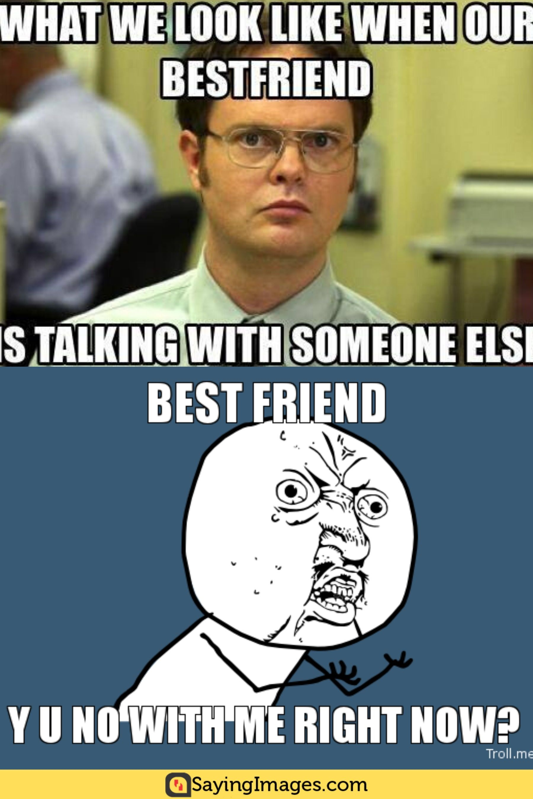 20 Best Friend Memes To Share With Your Bff Sayingimages Com Best Friend Meme Some Funny Jokes Best Friends