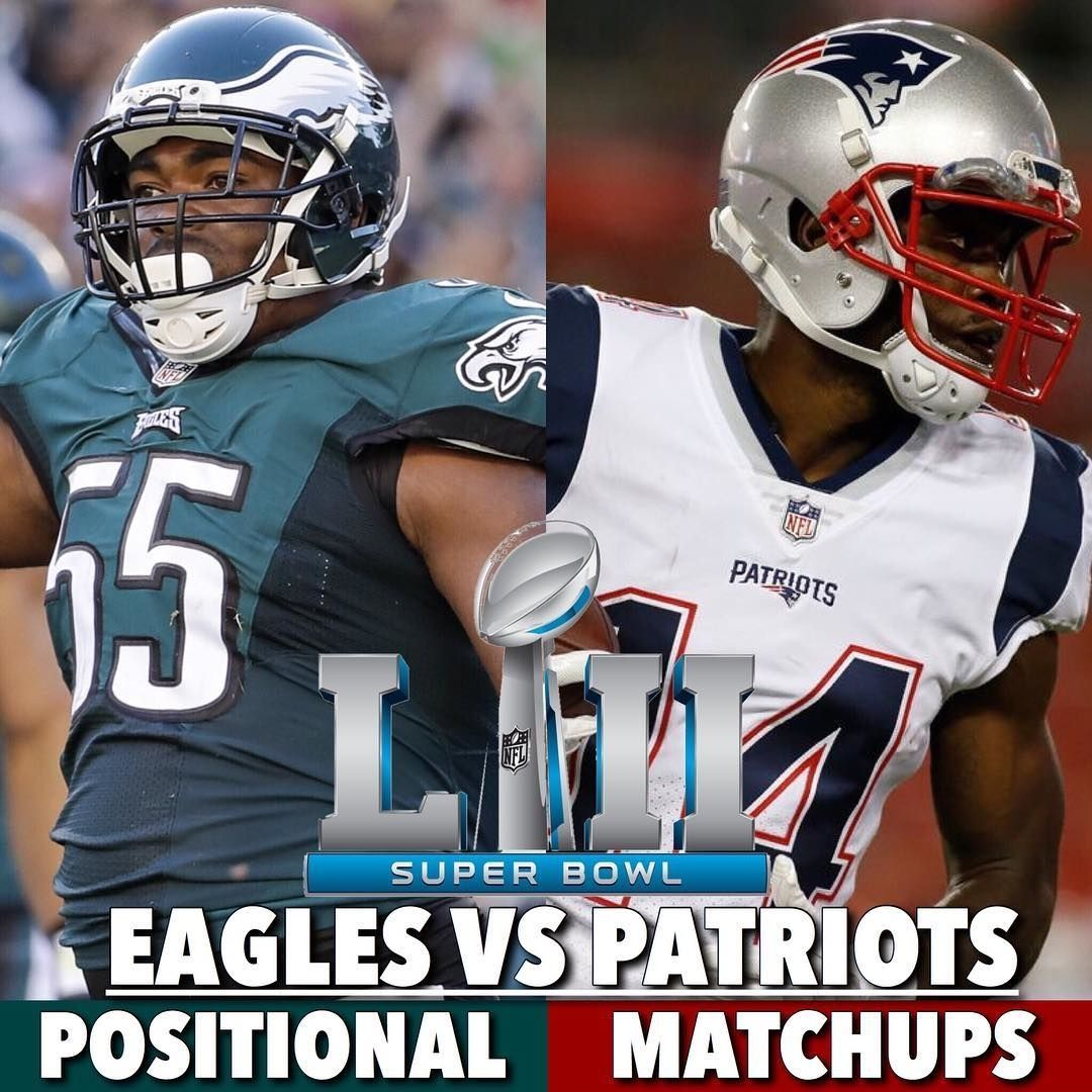 Time for some Super Bowl 52 Positional Matchups! QB: Patriots RB ...