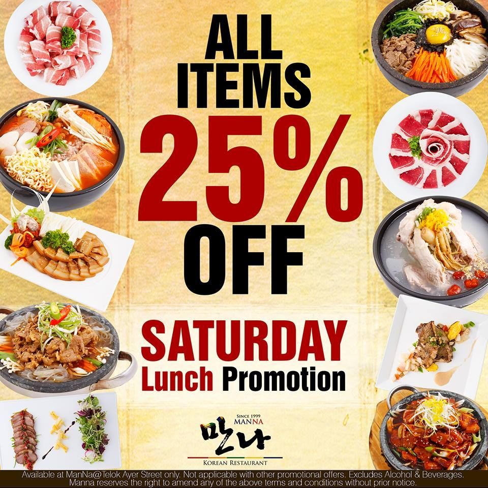 Get Your 25 Off On Saturdays At Manna Korean Restaurant Singapore Hurry While Promotions Last Mannakorean Singapo Korean Restaurant Eat Korean Cuisine