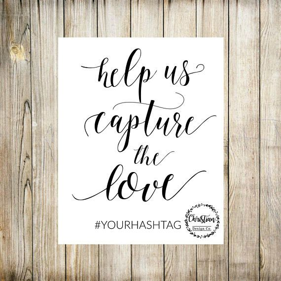 Wedding Hairstyle Hashtags: Help Us Capture The Love, Wedding Hashtag Sign! Super
