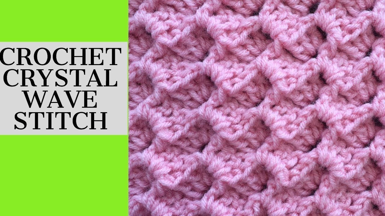 Crochet Crystal Wave Stitch Tutorial Great For Blanket Hat Or Scarf You Crochet Stitches For Beginners Different Crochet Stitches Crochet Stitches Tutorial