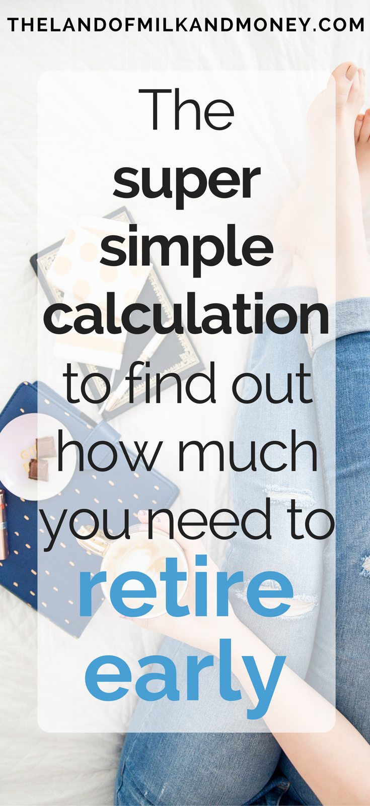 How Much Money Do I Need To Retire Early Retirement Retirement Calculator Retirement