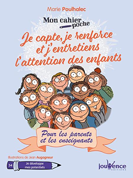 Amazon Fr 12 Outils Pour Capter L Attention Des Enfants Poulhalec Marie Livres Mon Cahier Travailler Avec Les Enfants Techniques De Relaxation