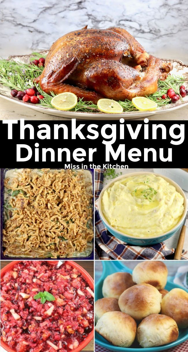 Easy Thanksgiving Dinner menu including main dishes, delicious sides, simple app…