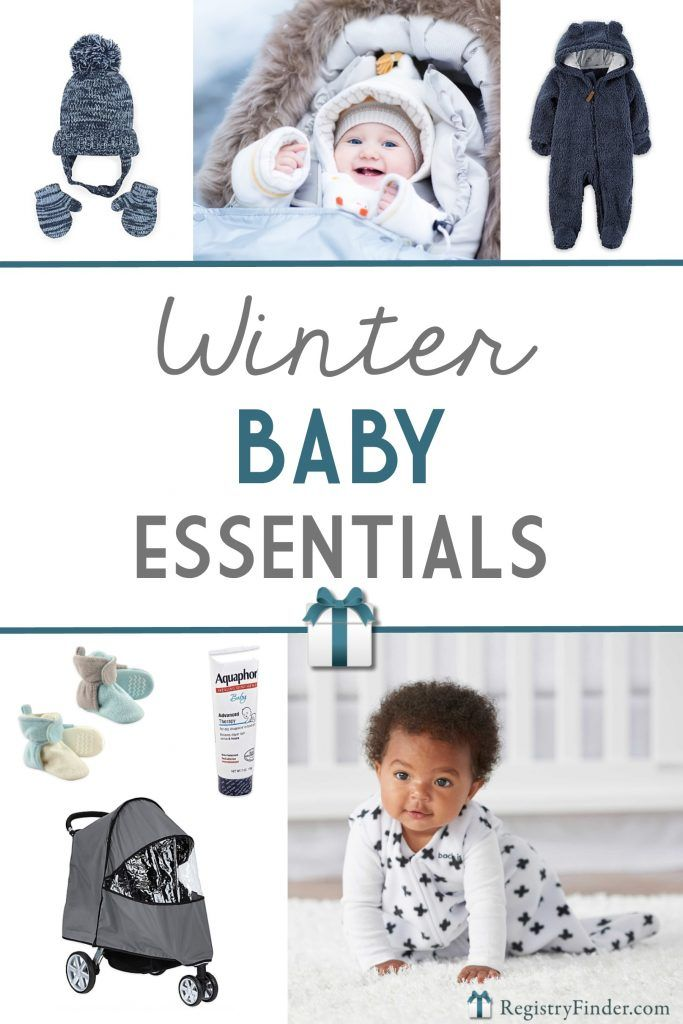 c68302f41 9 Winter Baby Essentials