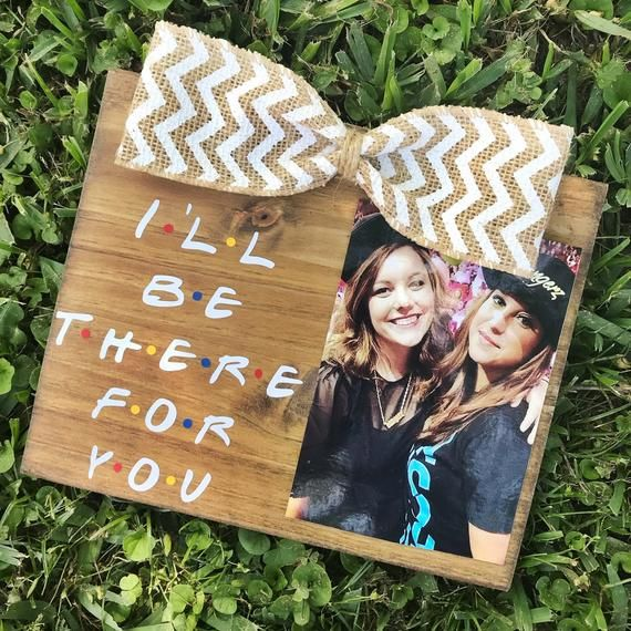 I'll Be There For You / F.R.I.E.N.D.S / FRIENDS TV Show Inspired Friendship Picture Frame #diygifts