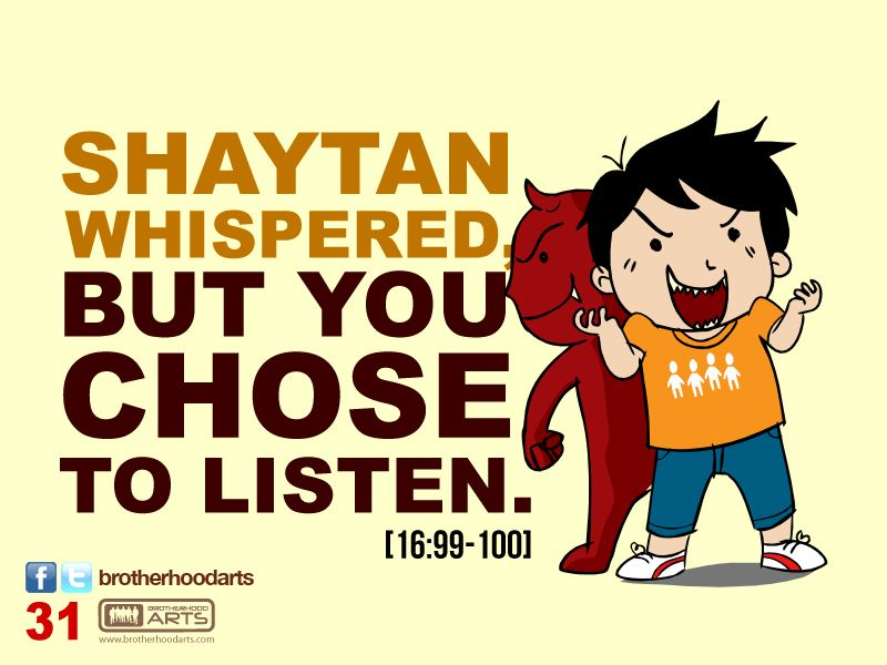 """#031 Ahmad Says: """"Shaytan whispered but you chose to listen."""""""