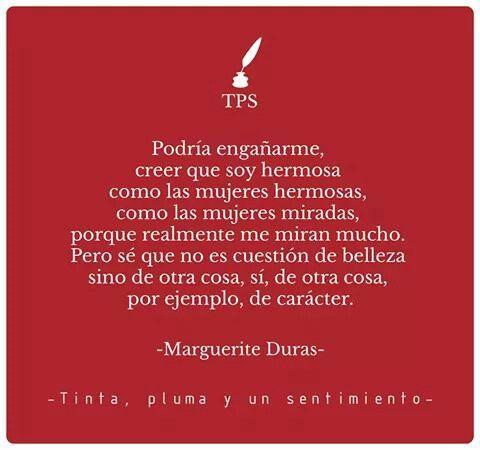 Marguerite Duras Sentimientos Belleza Y Ilusiones