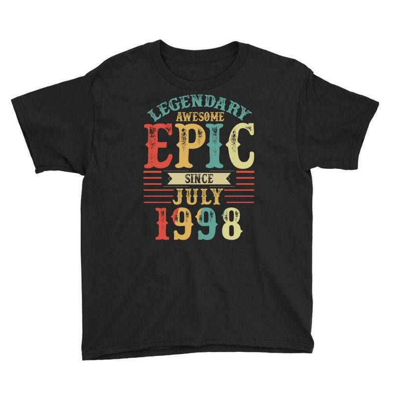 legendary awesome epic since 1998. Youth Tees.The classic T-shirt. A great fit for both boys and girls..