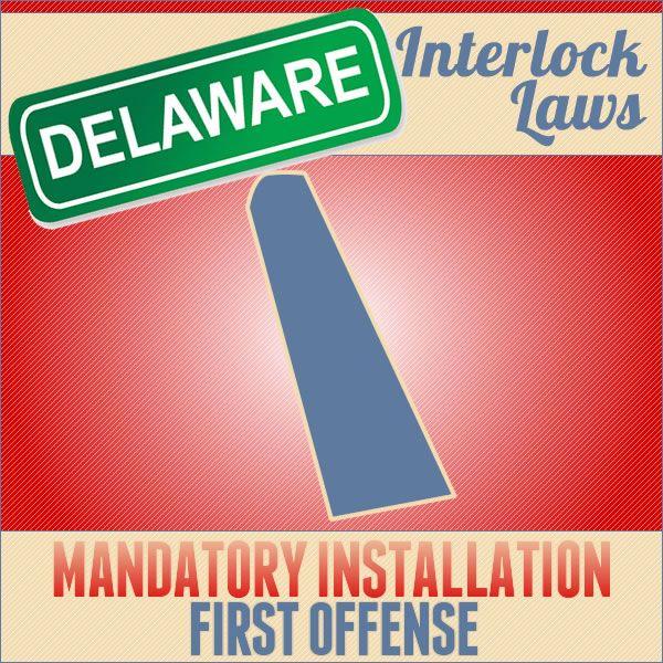 Delaware Ignition Interlock Laws