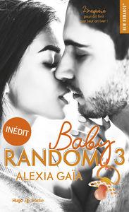 Lire Pdf Baby Random Tome 3 Ebook En Ligne Alexia Gaia Tome Ebook Books