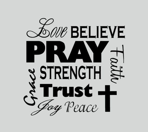 Pray Faith Love Trust Believe and more Vinyl Wall Decal