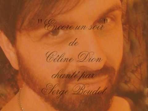 ♥ ENCORE UN SOIR ♥ CELINE DION ♥ par Serge Boudot. COVER