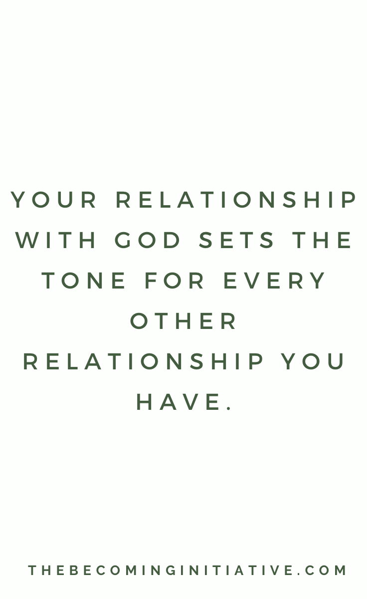 5 Ways To Strengthen Your Relationship With God — THE BECOMING INITIATIVE