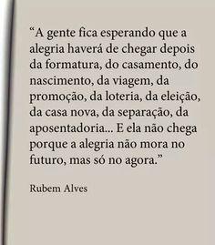 Rubem Alves Amor Pinterest Pensamentos Mensagem E Frases