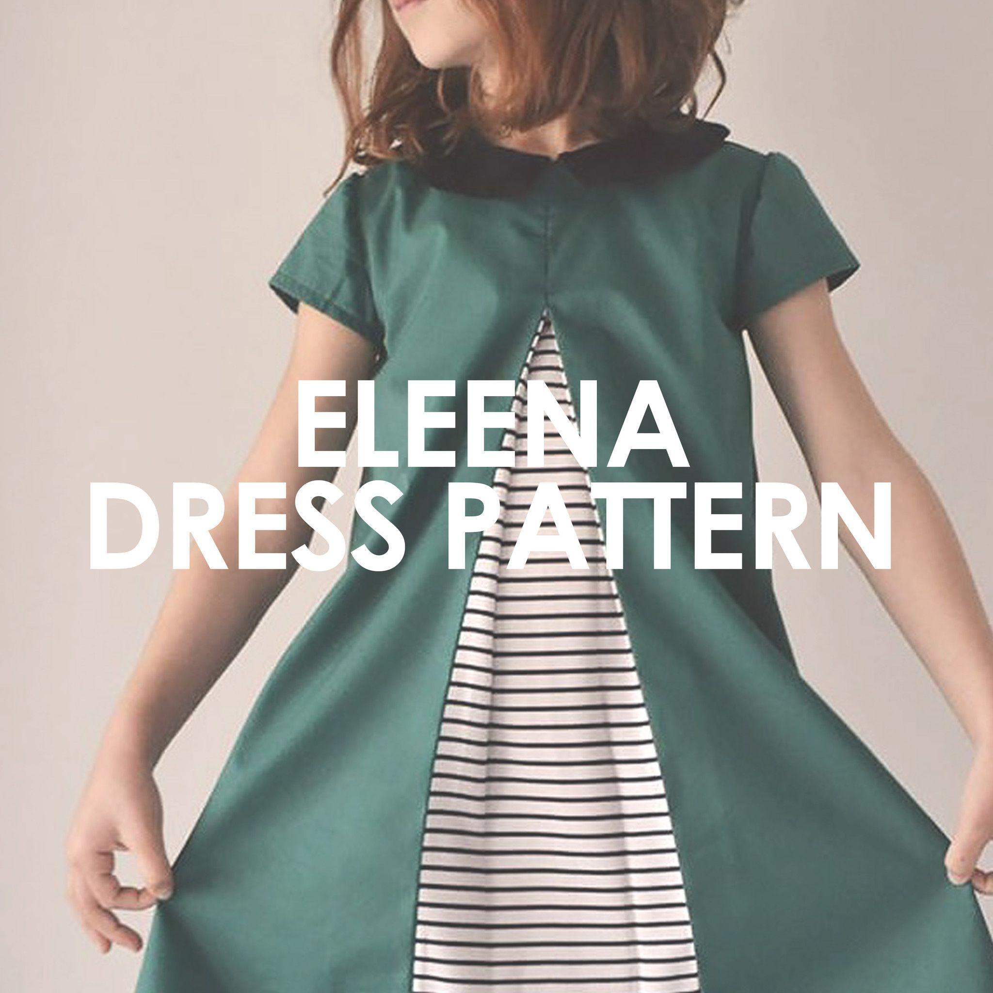 Eleena Dress   Nähen für kinder, für Kinder und Schnittmuster