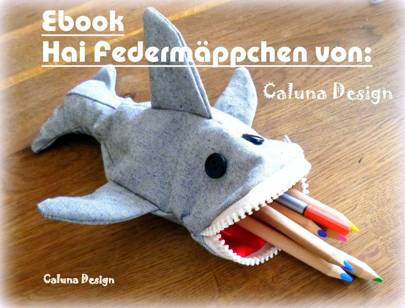 Ebook Hai Federmäppchen/Stifteetui von Caluna Design auf DaWanda.com