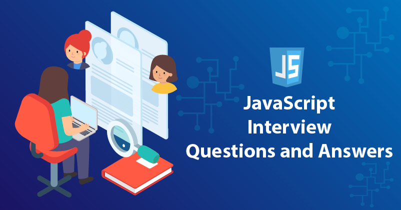 JavaScript Interview Questions and Answers Best