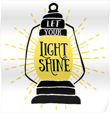 Let Your Light Shine Poster Let Your Light Shine Light Shine Quotes Bible Word Art