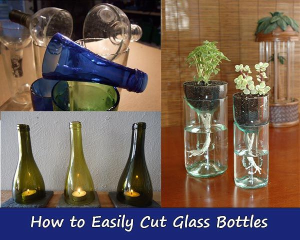 how to easily cut glass bottles - How To Cut Glass