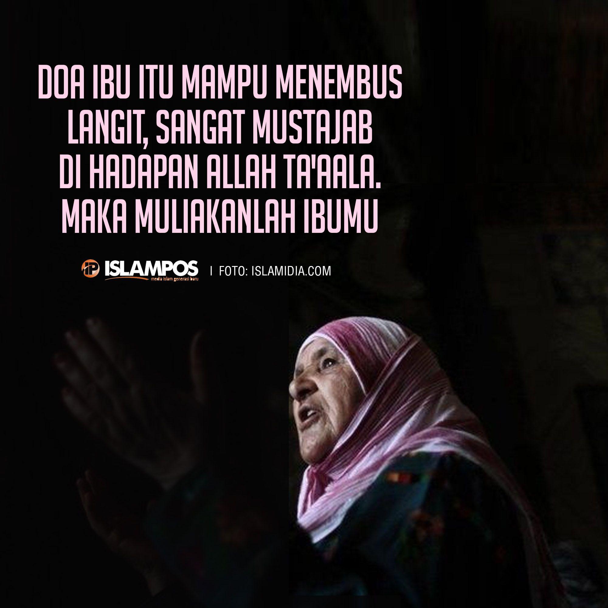 Doa Ibu Itu Mampu Menembus Langit Kutipan Tentang Kehidupan