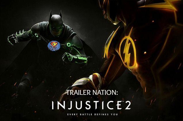 Trailer Nation Injustice 2 Injustice 2 Comic Injustice 2 Injustice