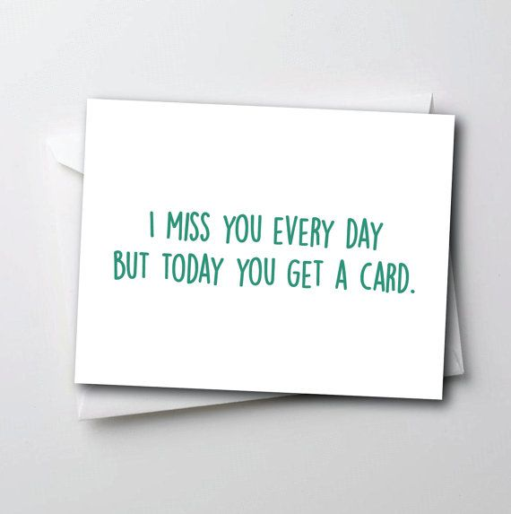 Funny I Miss You Card  I Miss You Everyday But by TheSourPeach