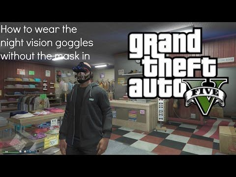 39043219495e9b4f552302c87cd906a0 - How To Get The Night Vision Goggles In Gta 5