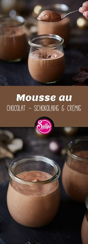 Mousse au Chocolat – schokoladig, cremig & gelingsicher!