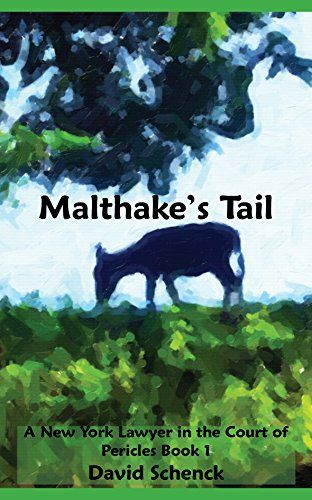 Malthake's Tail: A New York Lawyer in the Court of Pericl... http://www.amazon.com/dp/B01CUYSP3M/ref=cm_sw_r_pi_dp_7Xbgxb1BW17GA