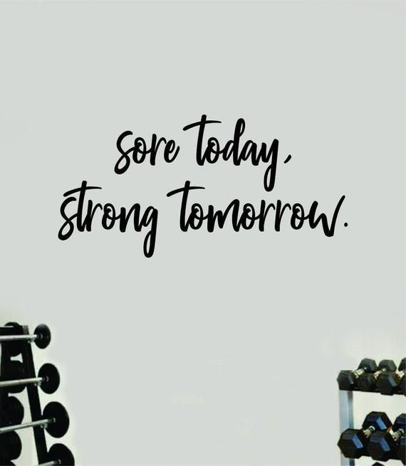 Sore Today Strong Tomorrow Fitness Gym Quote Weights Health Design Decal Sticker Wall Vinyl Art Deco