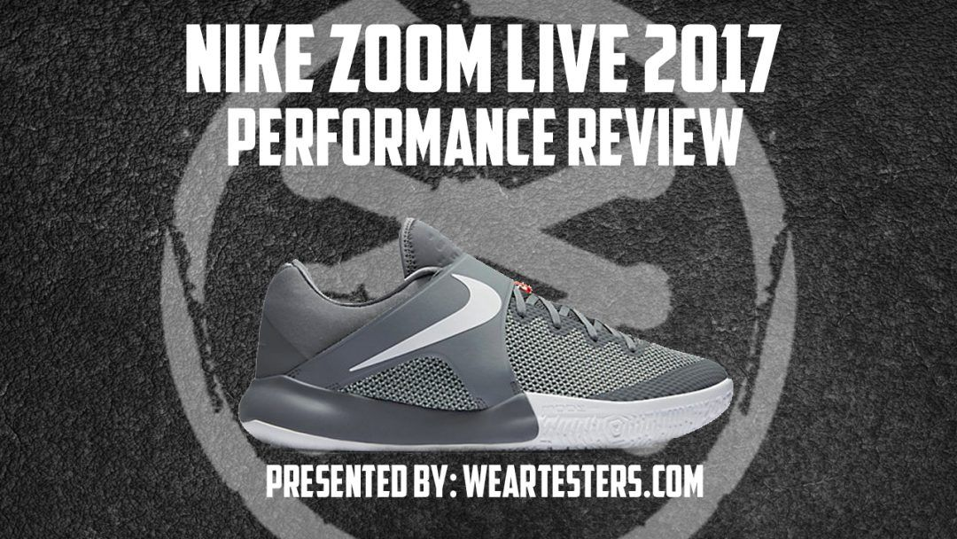 Nike zoom · Nike Zoom Live 2017 Performance Review - WearTesters