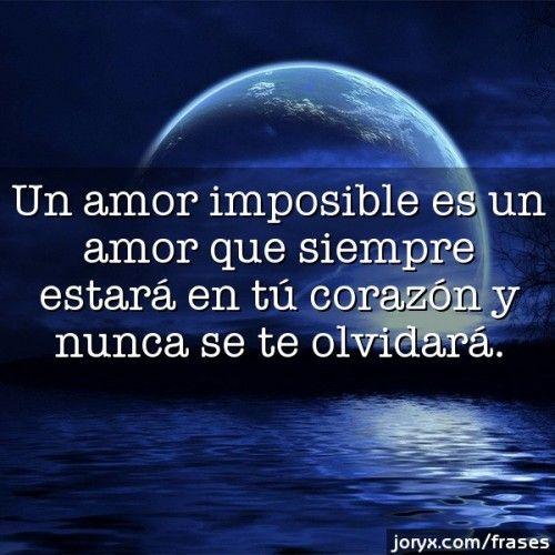 Amorimposible Jpg1 Frases Versos Poemas De Amor Pinterest