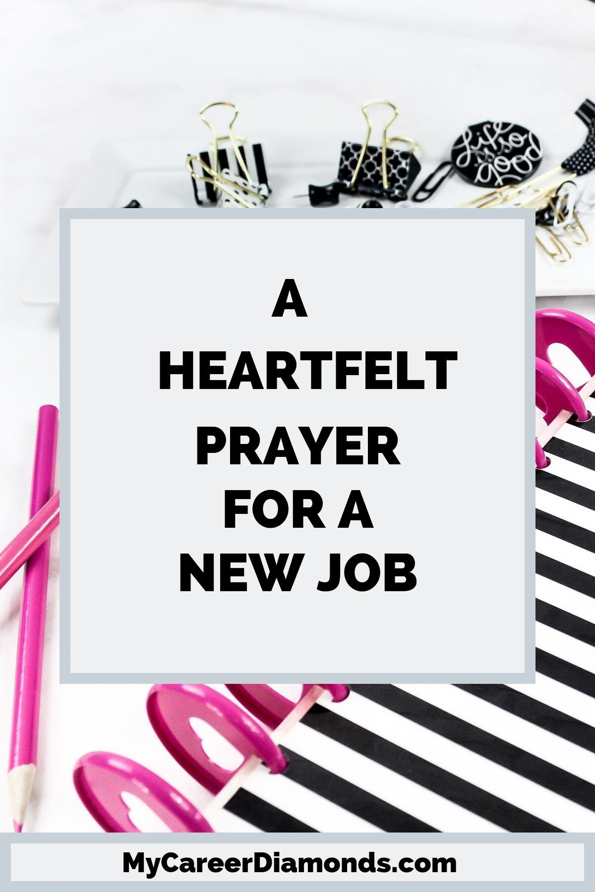 A Heartfelt Prayer for a New Job in 2020 Job search