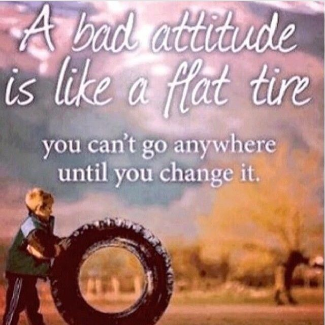 Tire Quotes Amazing A Bad Attitude Is Like A Flat Tire Love Quotes Quote Change Girl