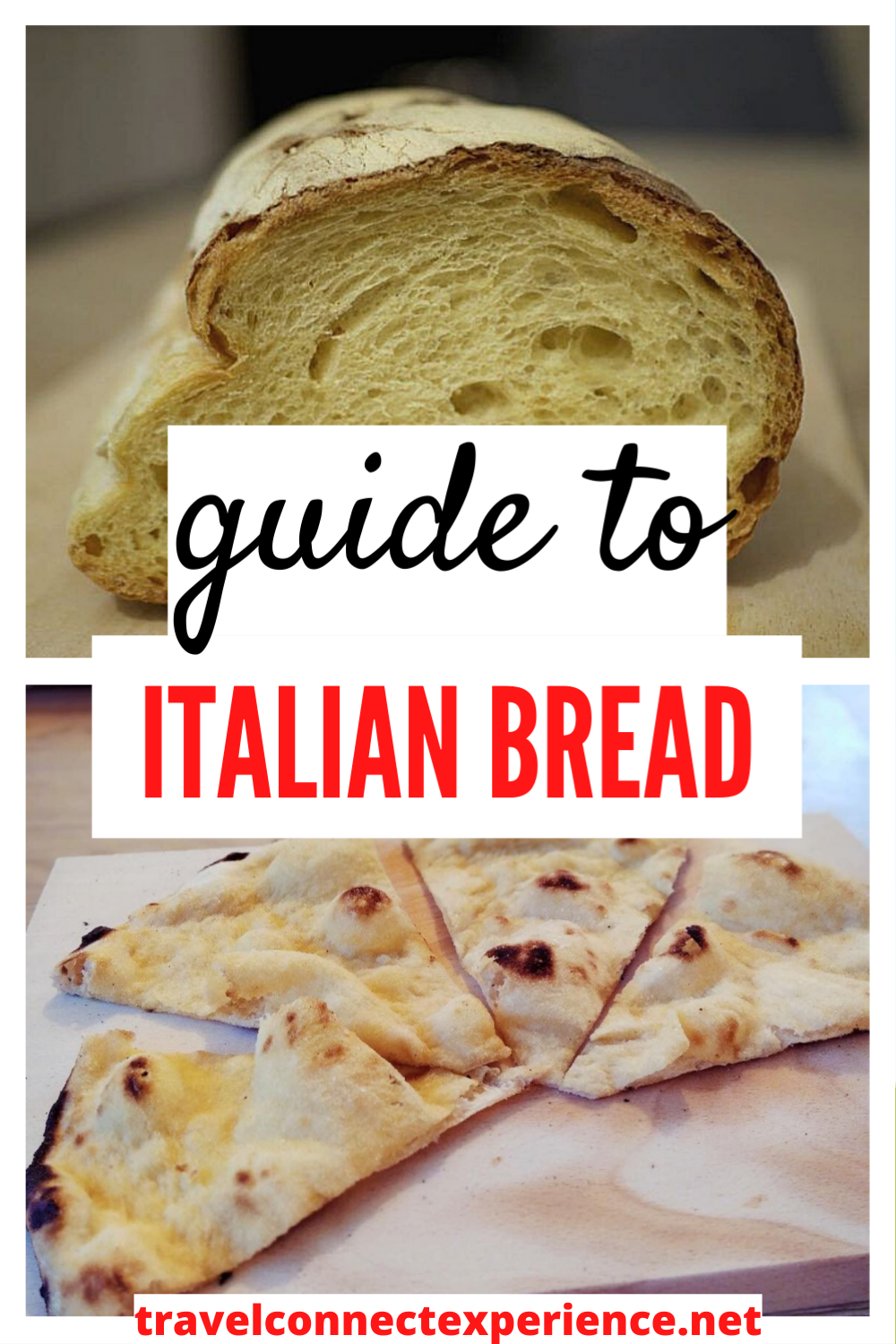 Guide To Italian Bread Types And Names Travel Connect Experience Travel Food Foodie Destinations Travel Eating