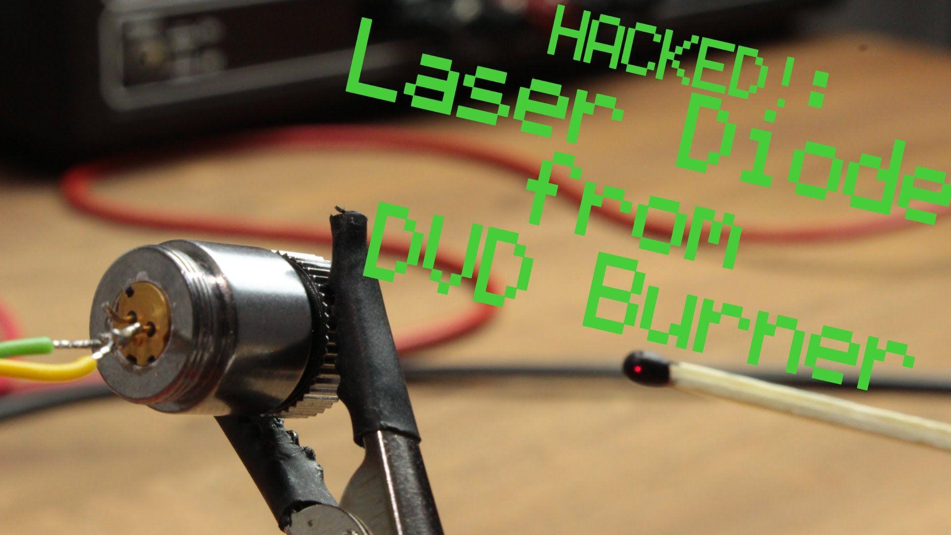 Hacked Laser Diode From Dvd Burner Constant Current Source