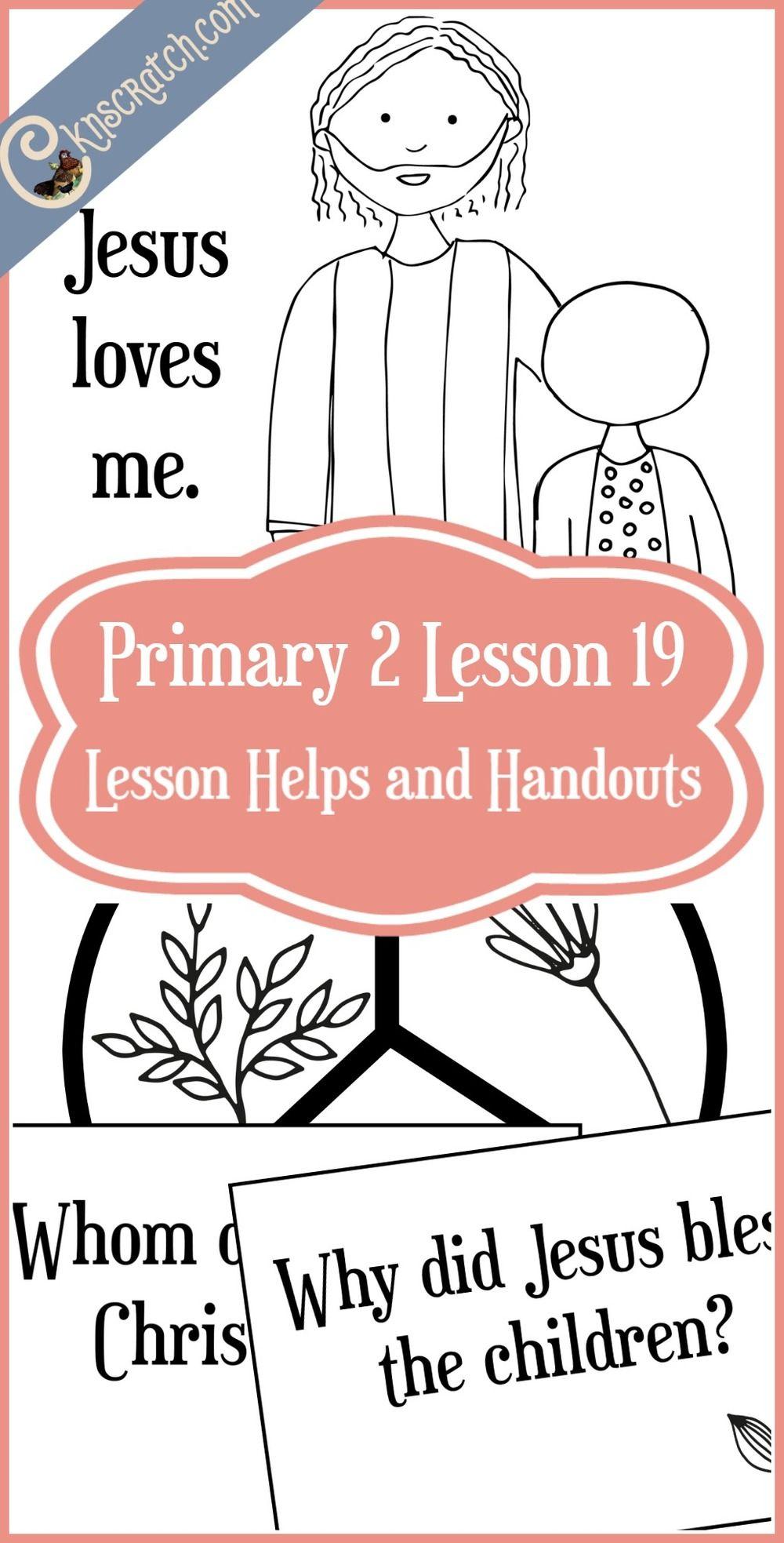Lesson 19: Jesus Christ Loves Me | Family Home Evening | Pinterest ...
