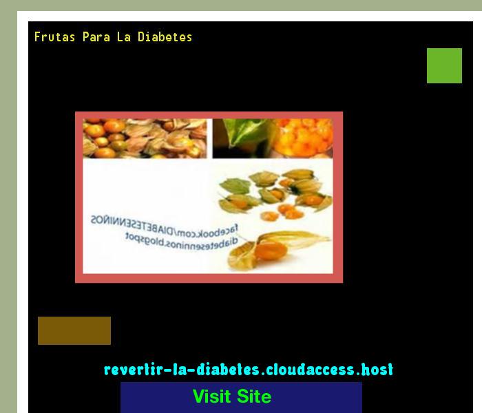 Frutas Para La Diabetes 185507 - Aprenda como vencer la diabetes y recuperar su salud.
